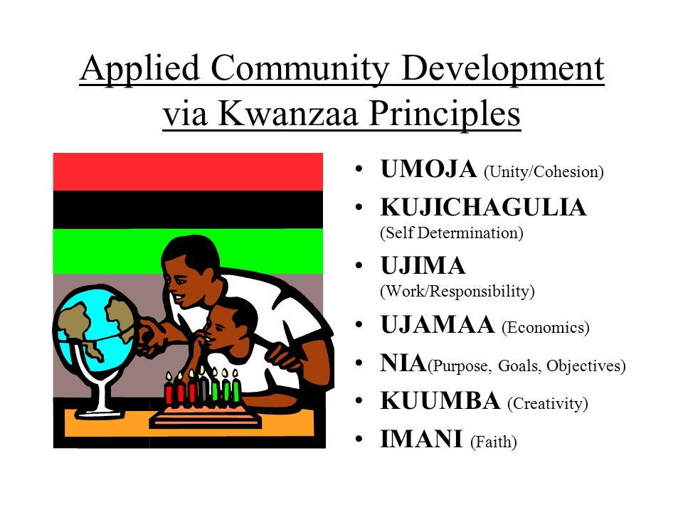 Applied Community Development via Kwanzaa Principles