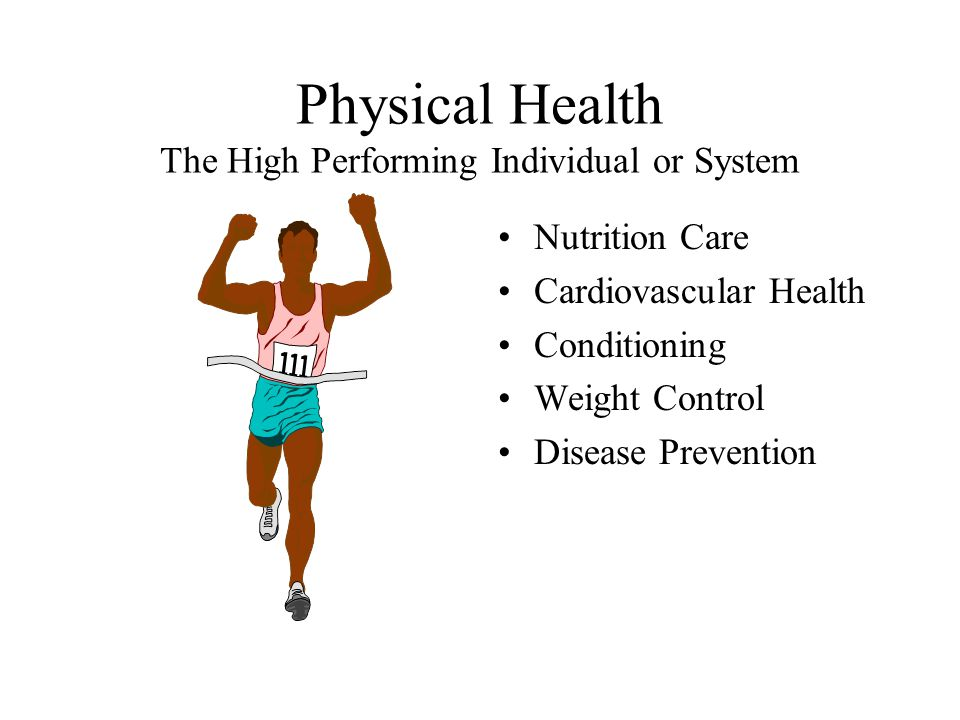 Physical Health The High Performing Individual or System