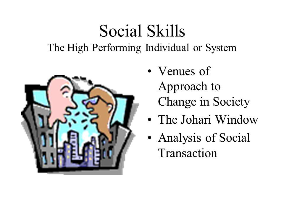 Social Skills The High Performing Individual or System