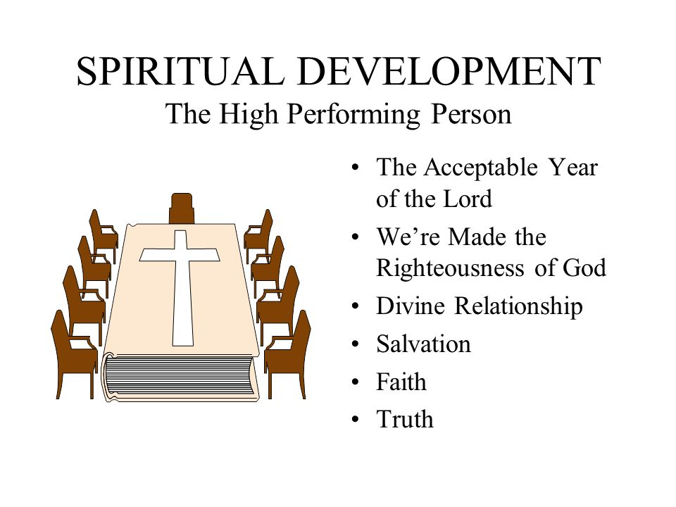 SPIRITUAL DEVELOPMENT The High Performing Person