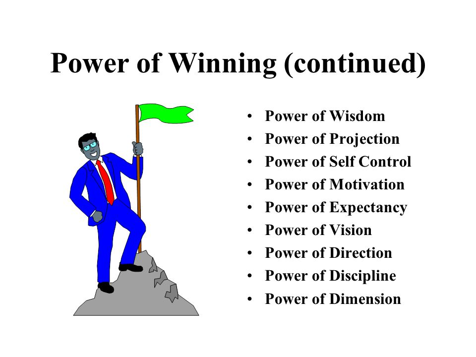 Power of Winning (continued)