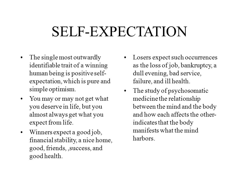 SELF-EXPECTATION