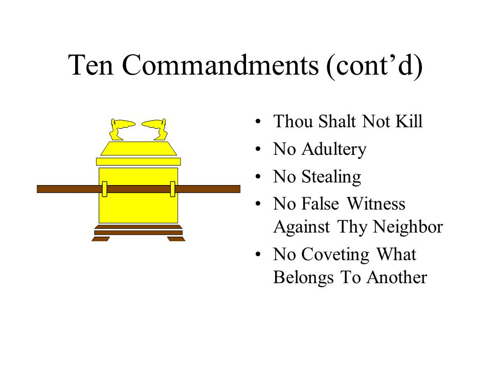 Ten Commandments (cont'd)