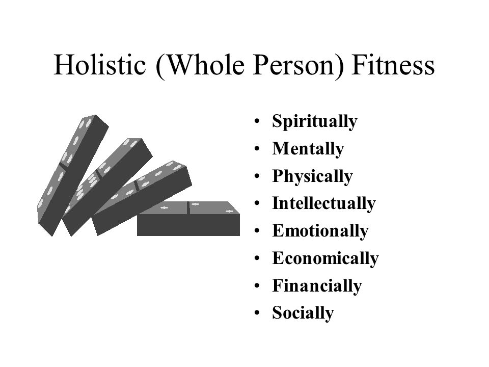 Holistic (Whole Person) Fitness