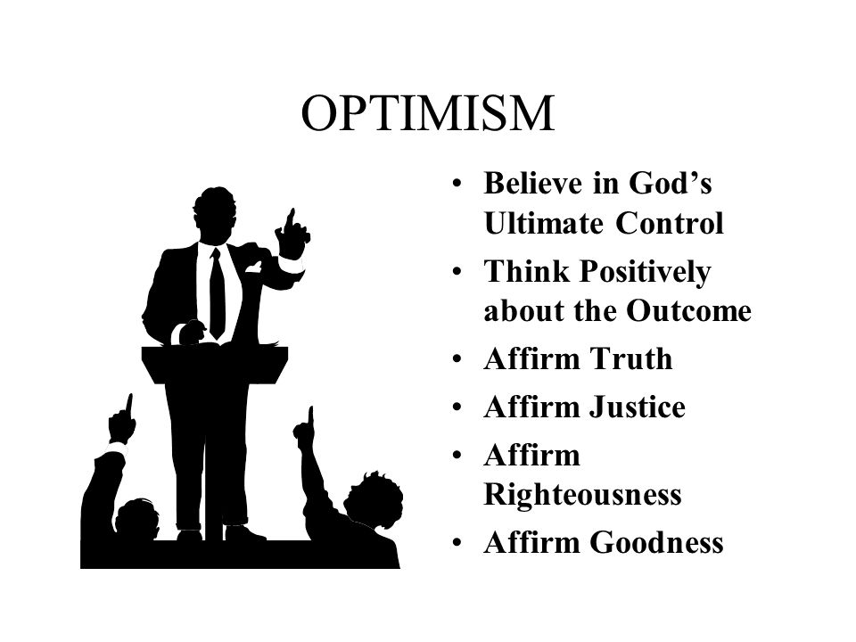 OPTIMISM Believe in God's Ultimate Control
