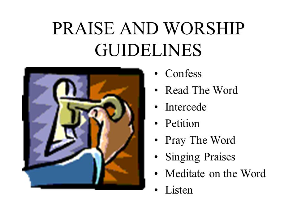 PRAISE AND WORSHIP GUIDELINES