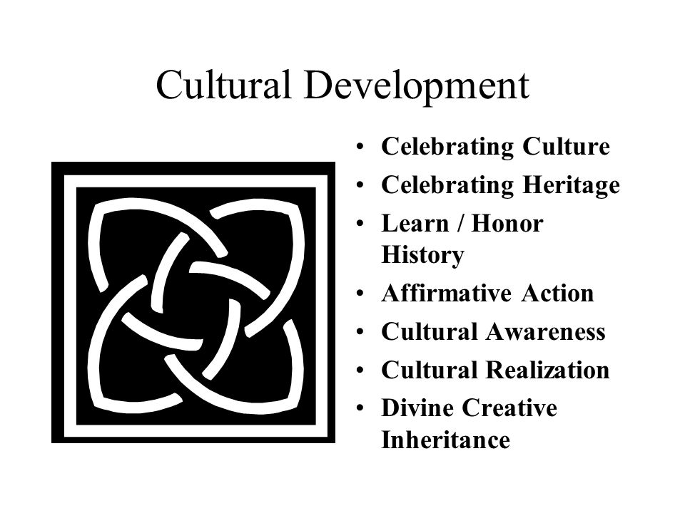 Cultural Development Celebrating Culture Celebrating Heritage