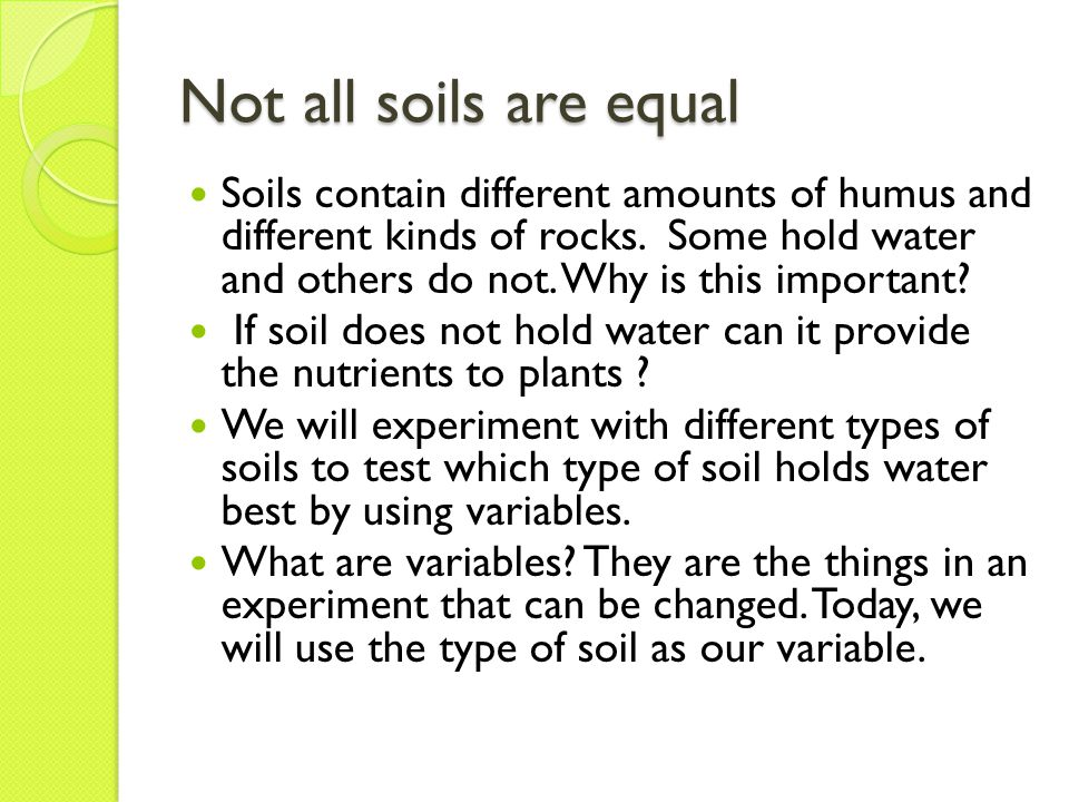 Not all soils are equal
