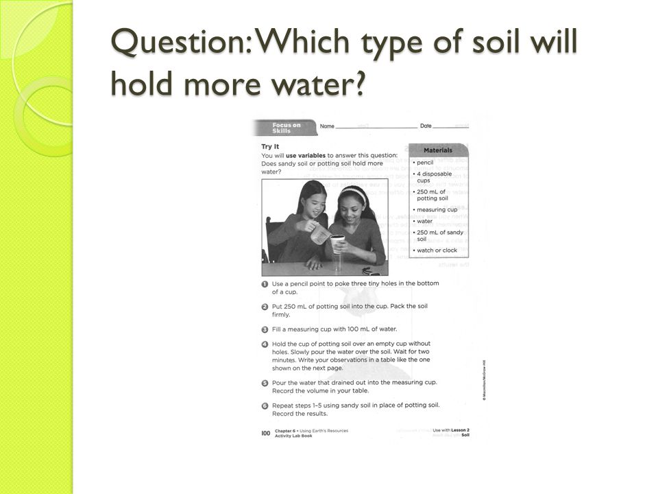 Question: Which type of soil will hold more water