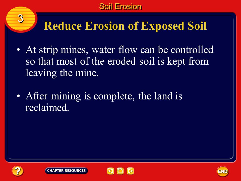 Reduce Erosion of Exposed Soil