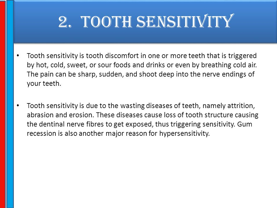 2. TOOTH SENSITIVITY