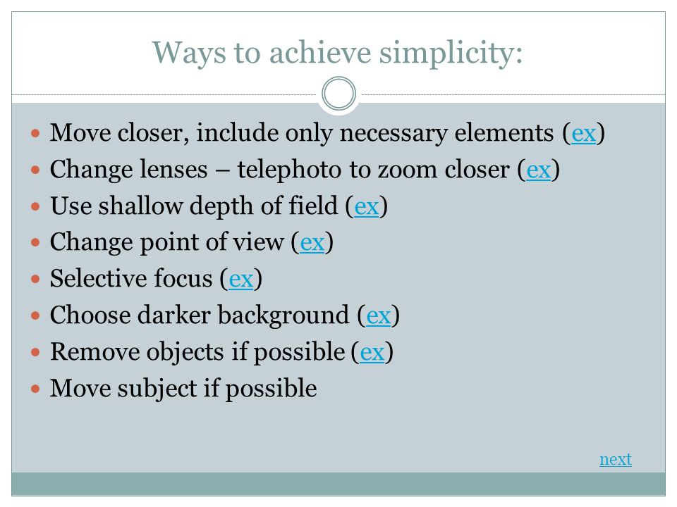 Ways to achieve simplicity: