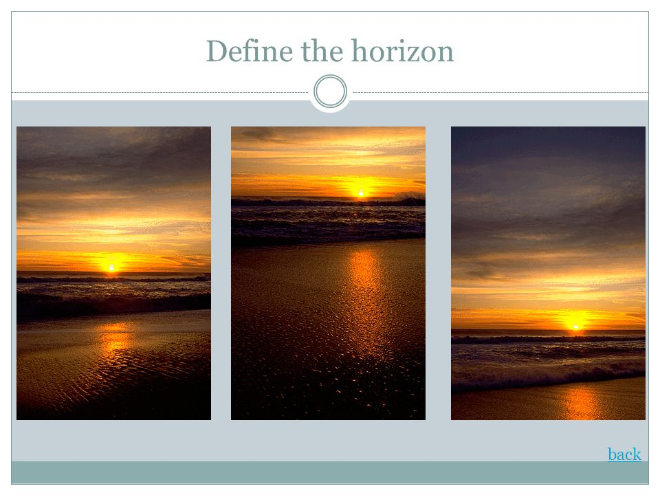 Define the horizon back