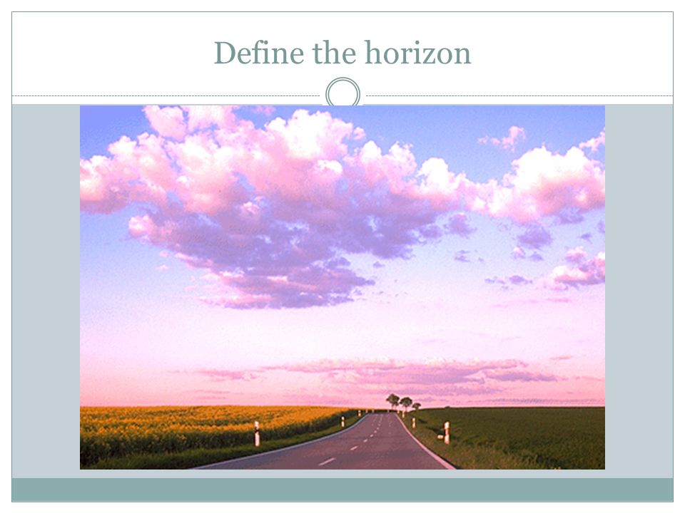Define the horizon