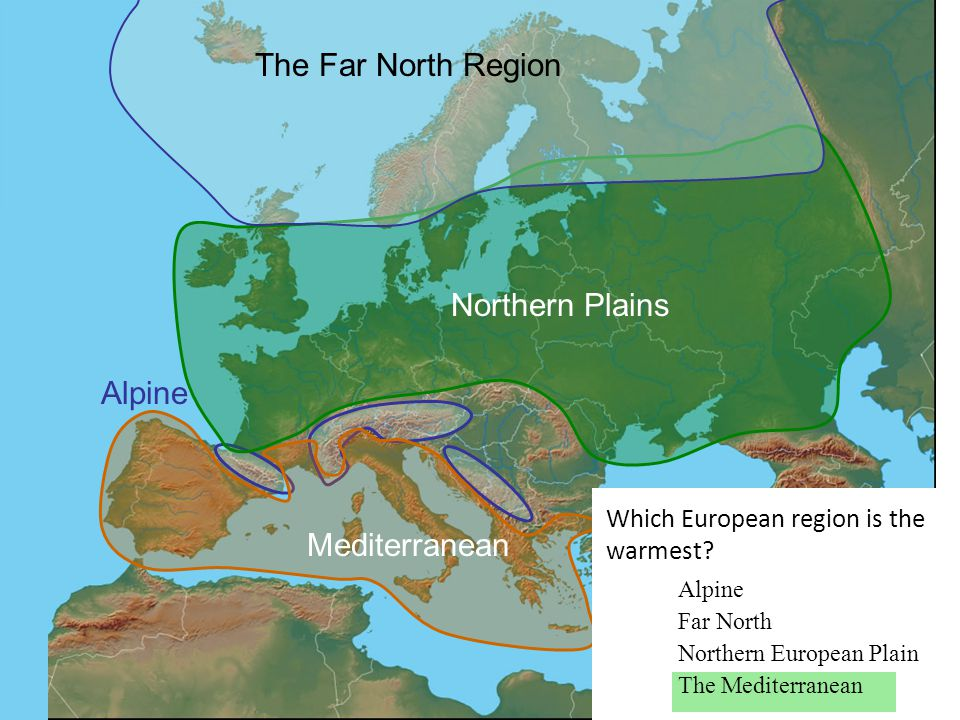 The Far North Region Northern Plains Alpine Mediterranean