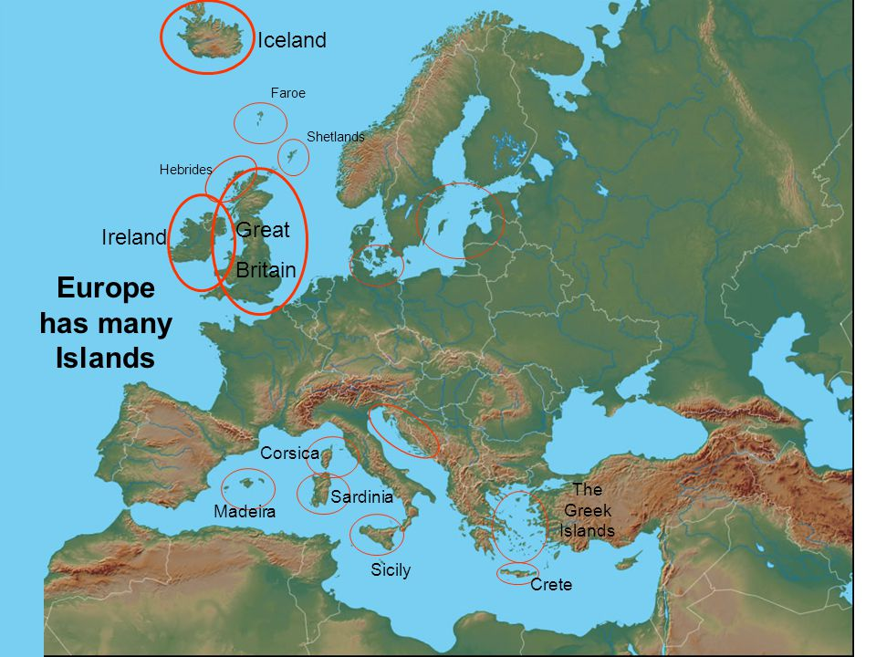 Europe has many Islands