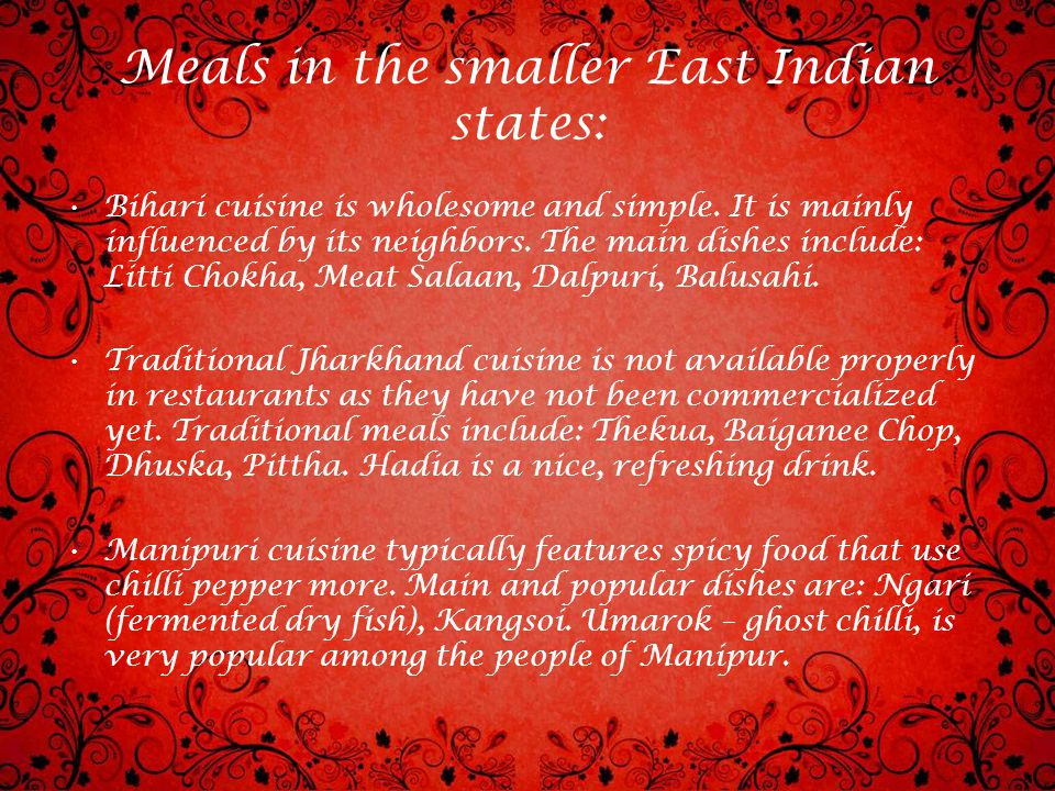 Meals in the smaller East Indian states: