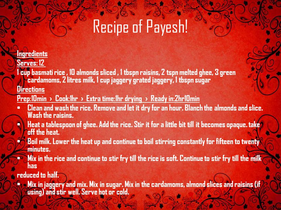 Recipe of Payesh! Ingredients Serves: 12