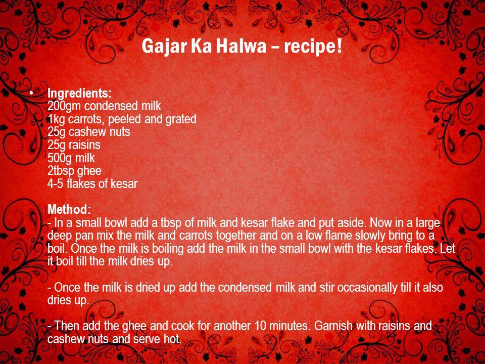 Gajar Ka Halwa – recipe!