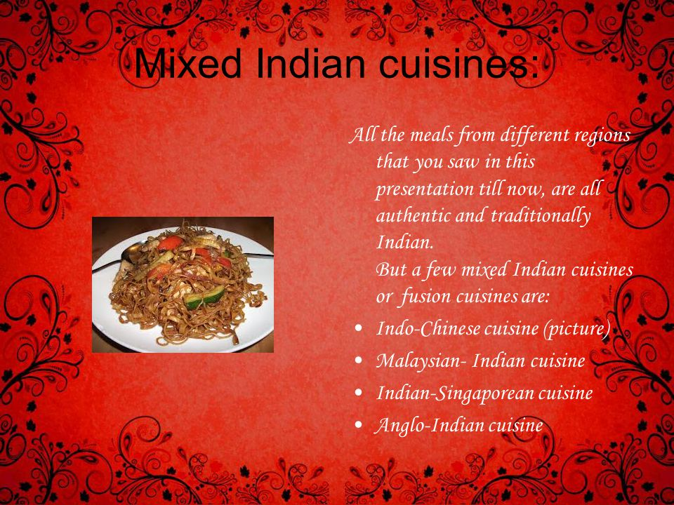Mixed Indian cuisines: