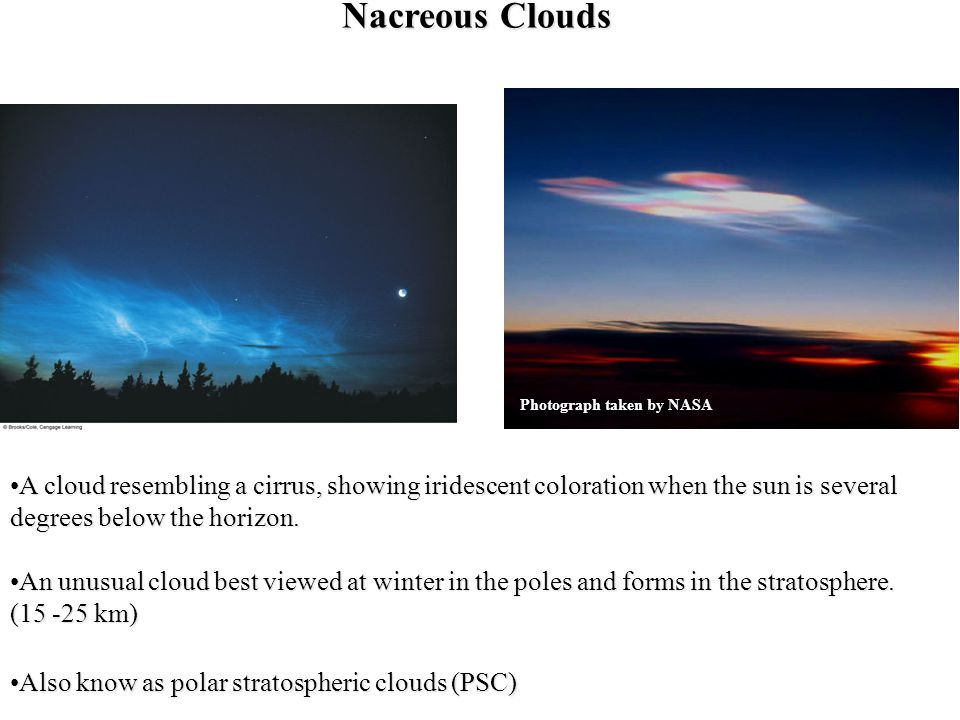 Nacreous Clouds Photograph taken by NASA.