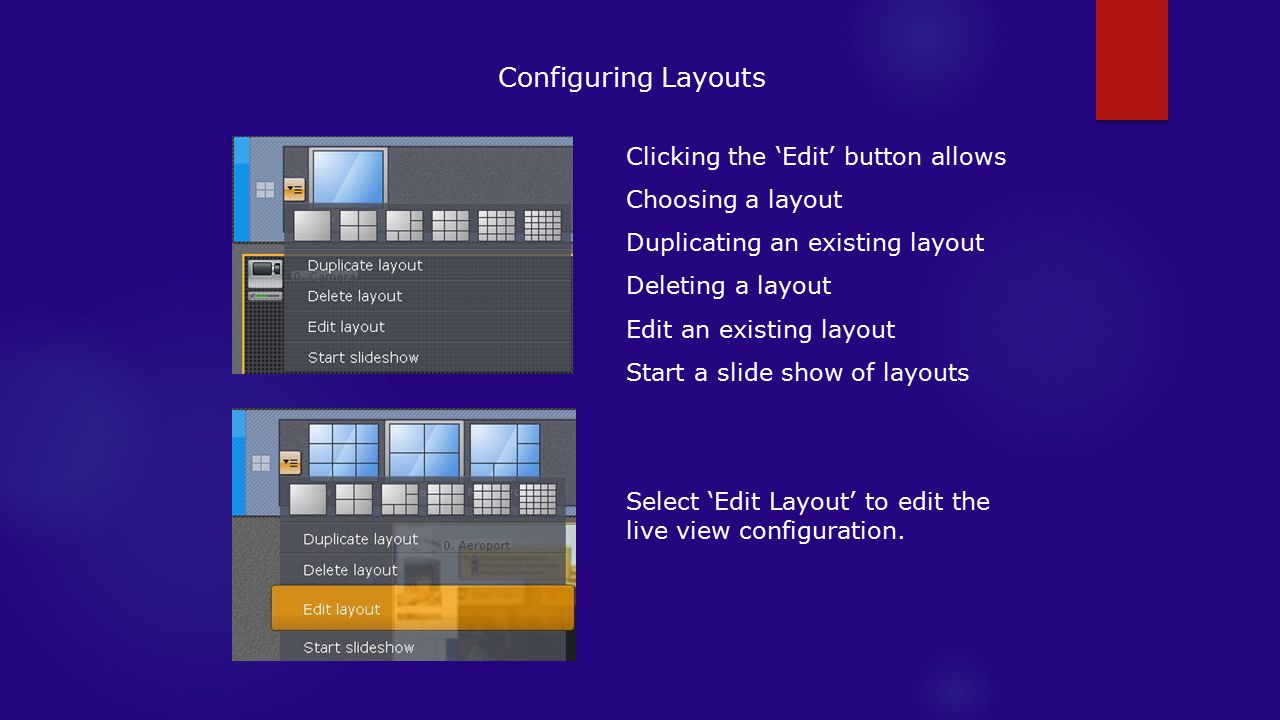 Configuring Layouts Clicking the 'Edit' button allows