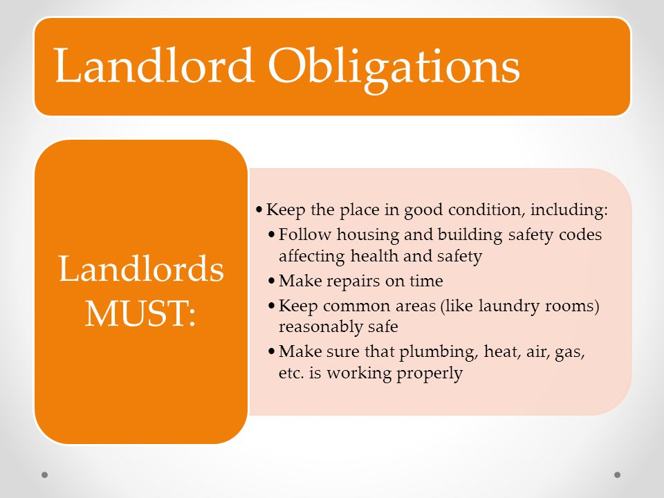Landlord Obligations Landlords MUST: