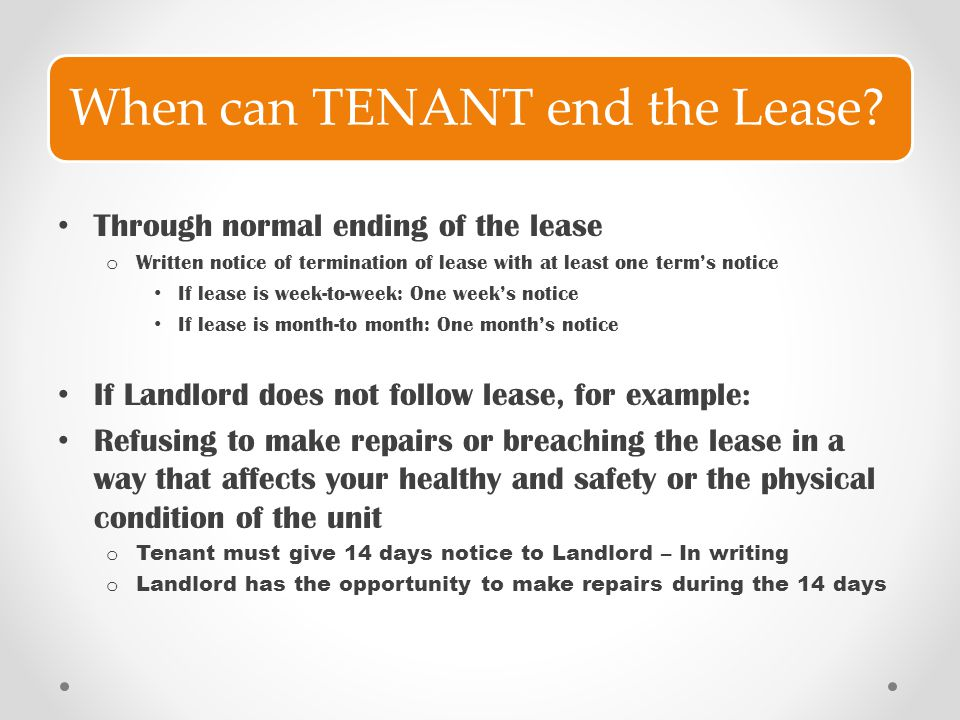 When can TENANT end the Lease