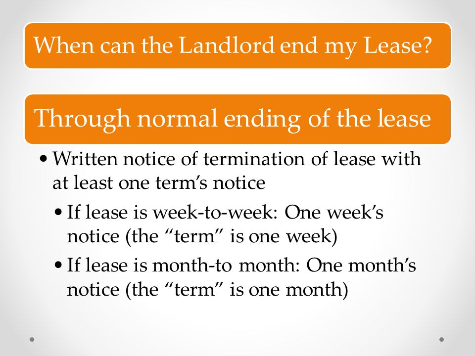 Through normal ending of the lease