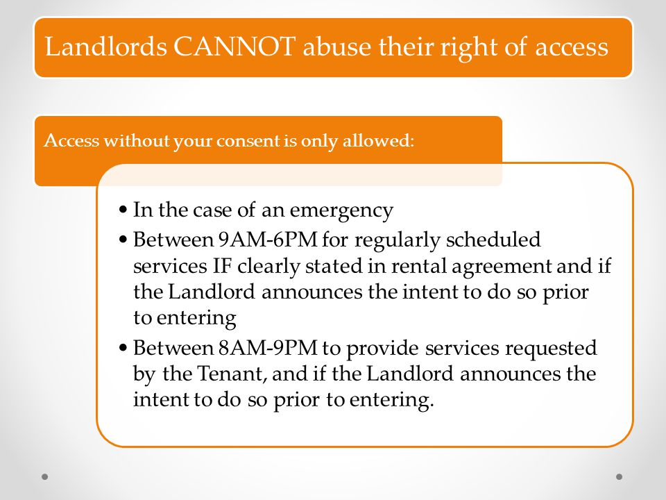 Landlords CANNOT abuse their right of access