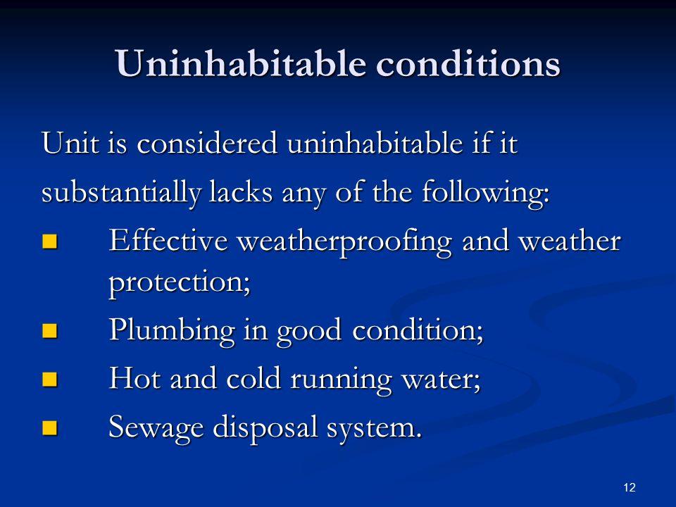 Uninhabitable conditions