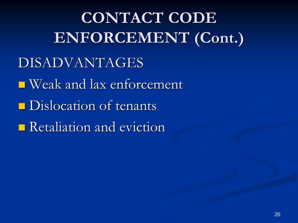 CONTACT CODE ENFORCEMENT (Cont.)