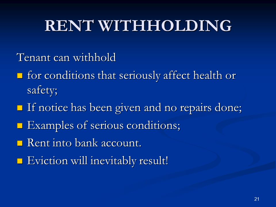 RENT WITHHOLDING Tenant can withhold
