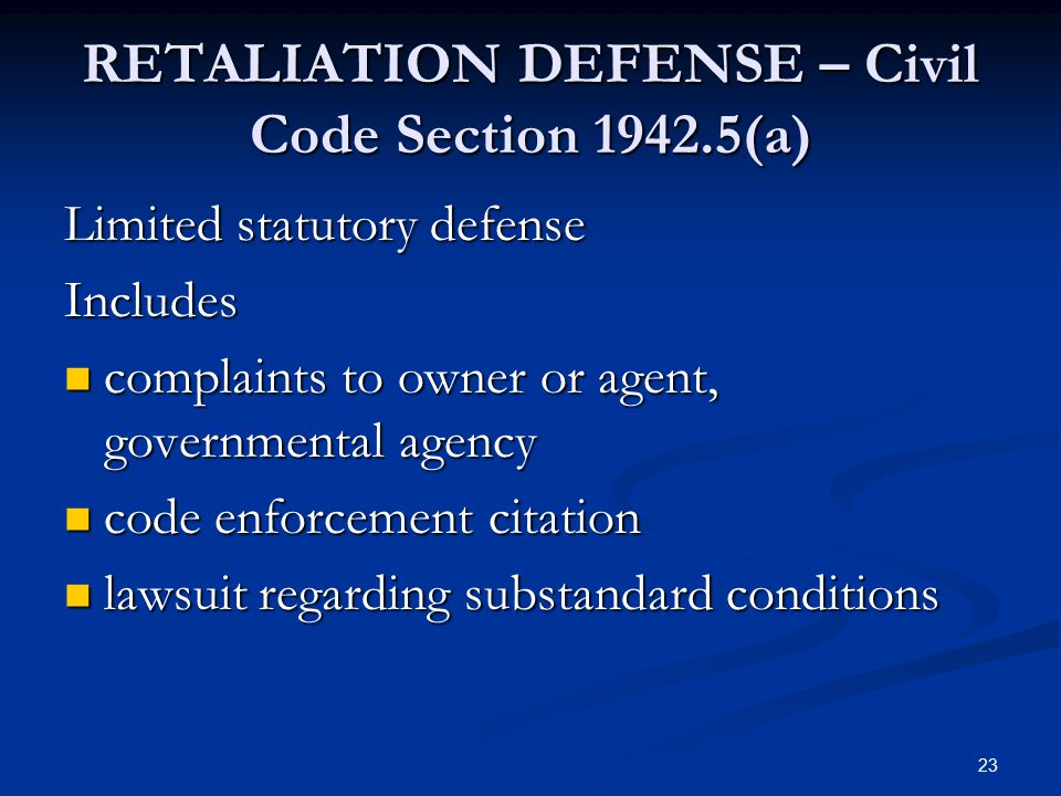 RETALIATION DEFENSE – Civil Code Section 1942.5(a)