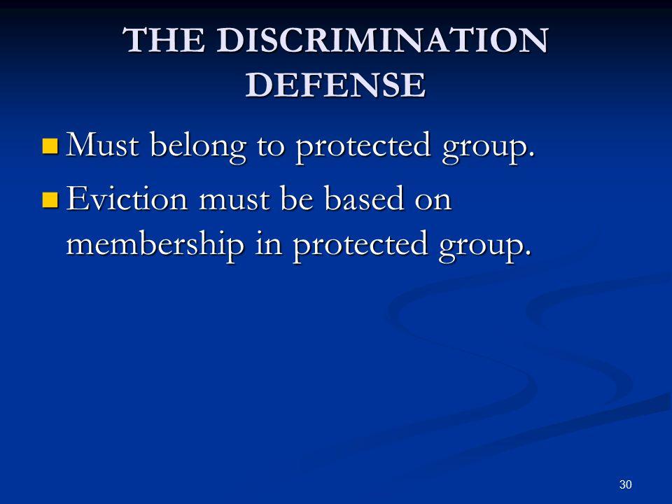 THE DISCRIMINATION DEFENSE