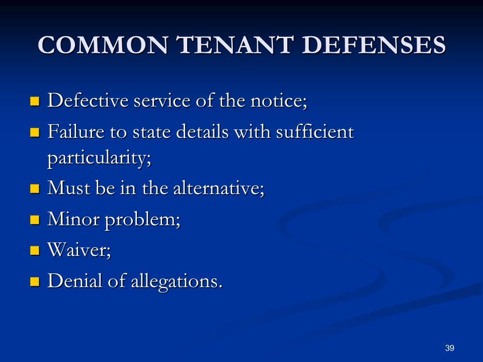 COMMON TENANT DEFENSES