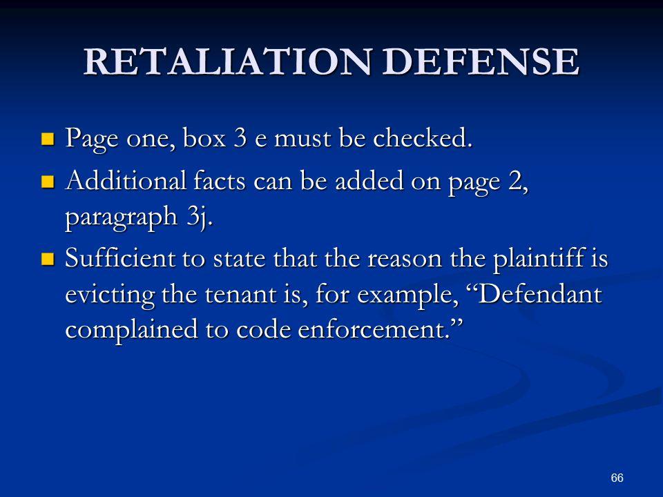 RETALIATION DEFENSE Page one, box 3 e must be checked.