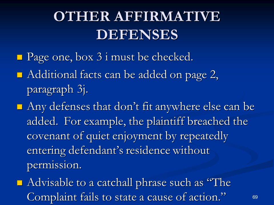OTHER AFFIRMATIVE DEFENSES