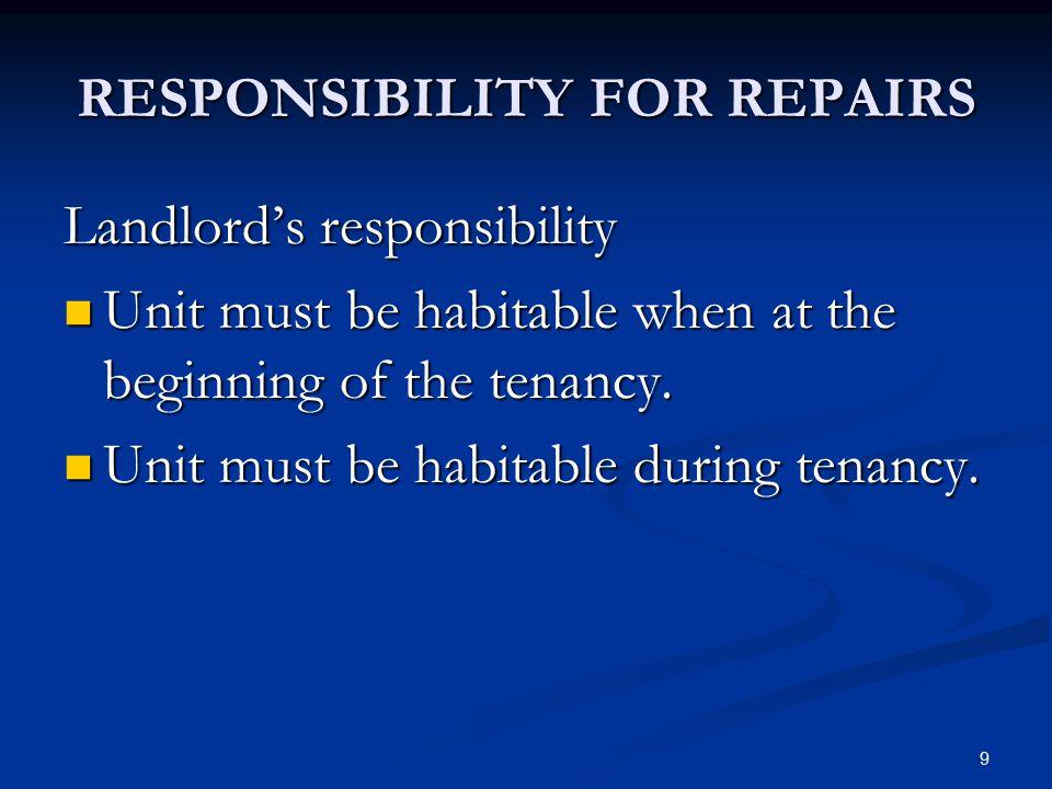 RESPONSIBILITY FOR REPAIRS