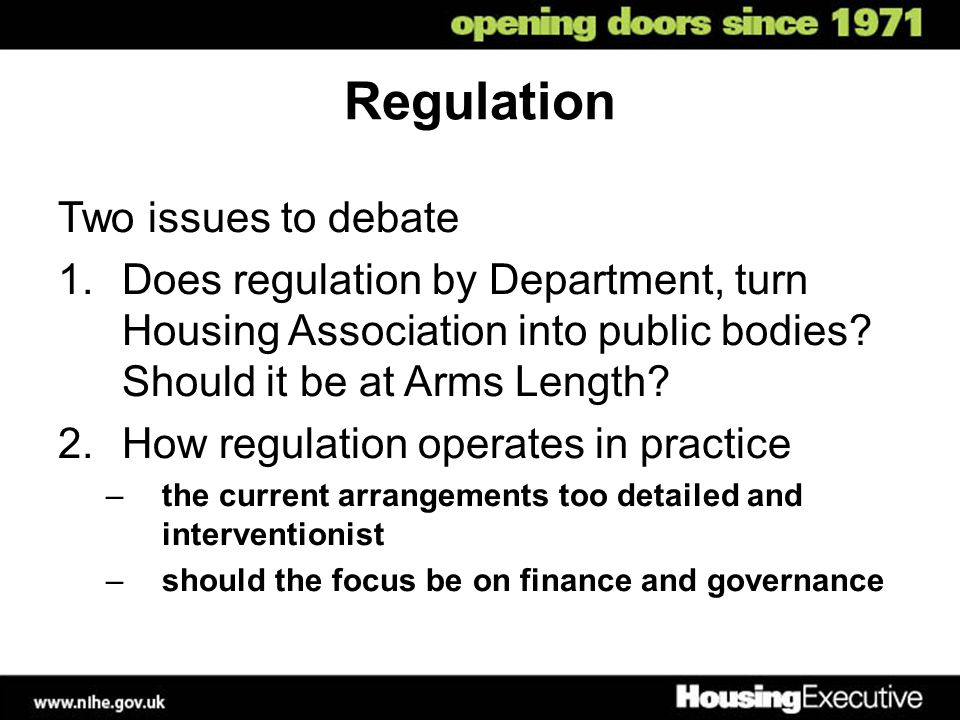 Regulation Two issues to debate