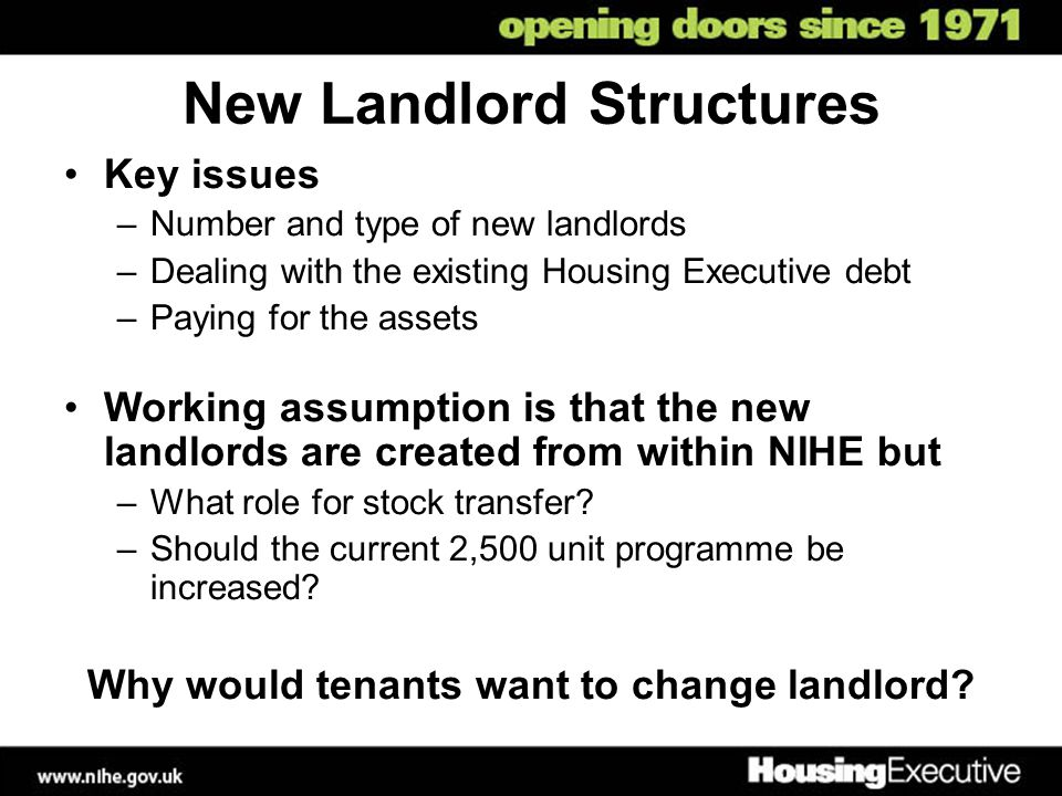 New Landlord Structures Why would tenants want to change landlord