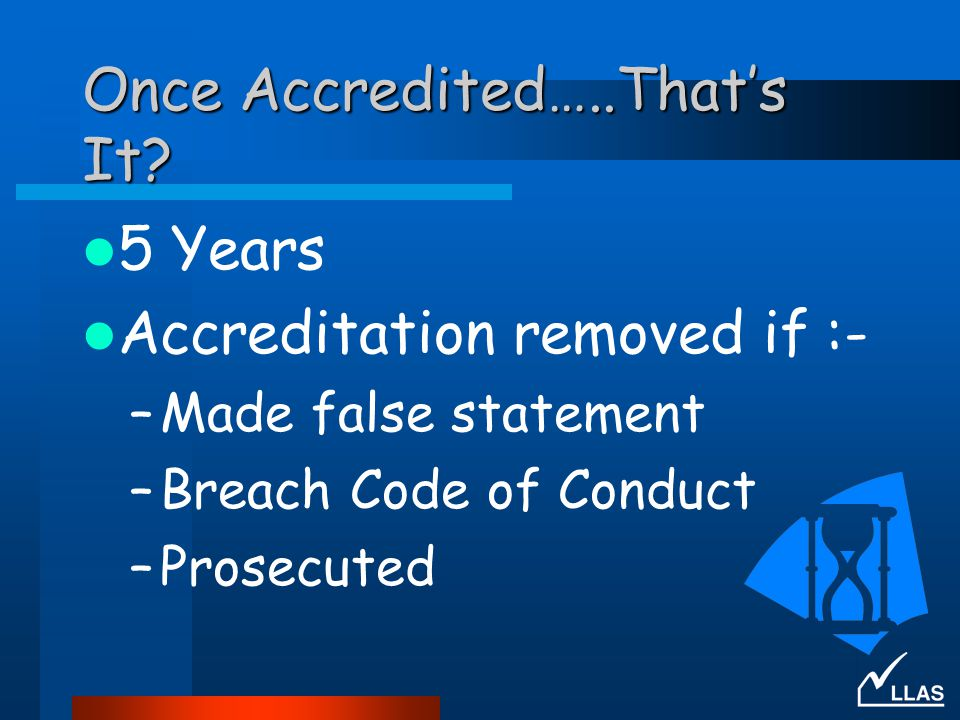Once Accredited…..That's It