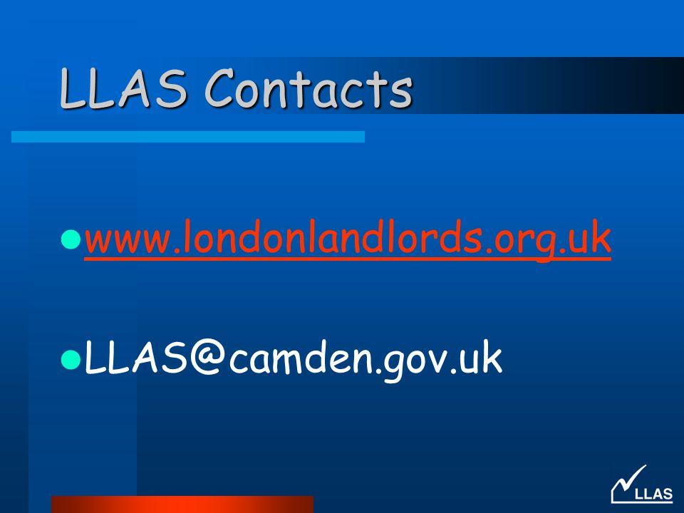 LLAS Contacts www.londonlandlords.org.uk LLAS@camden.gov.uk
