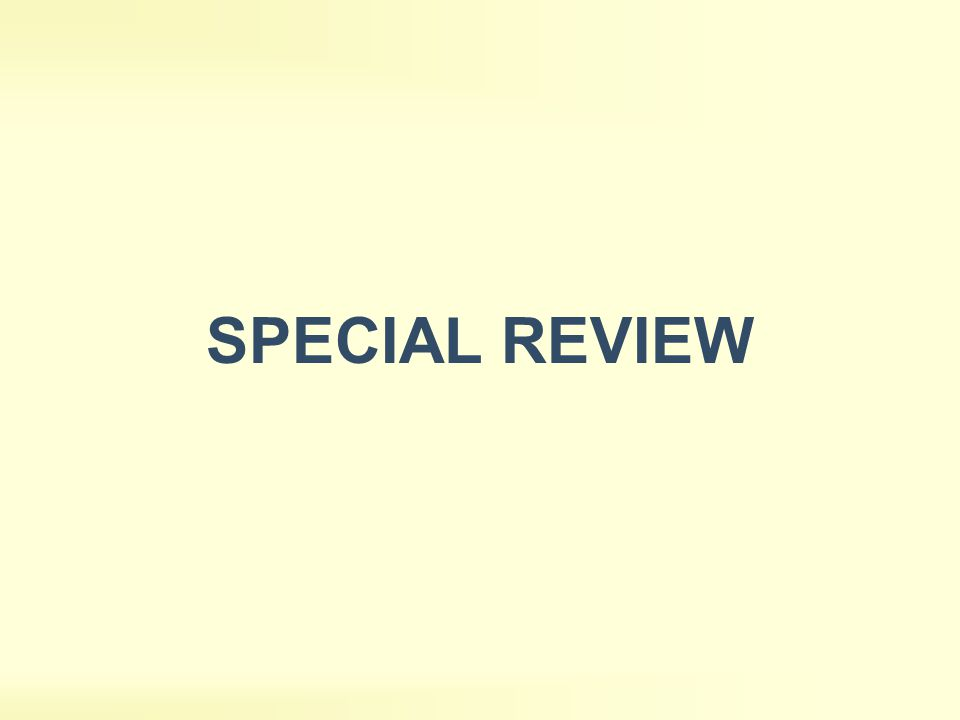 SPECIAL REVIEW