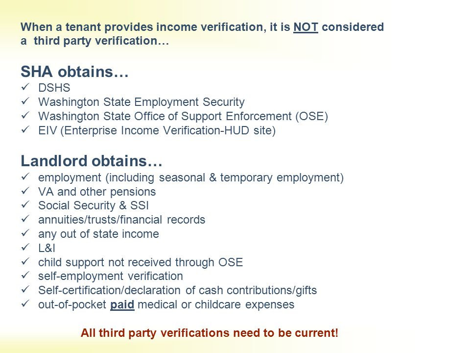 All third party verifications need to be current!