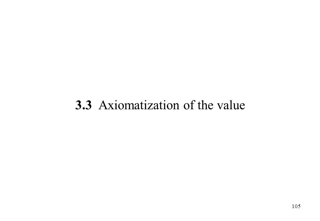 3.3 Axiomatization of the value