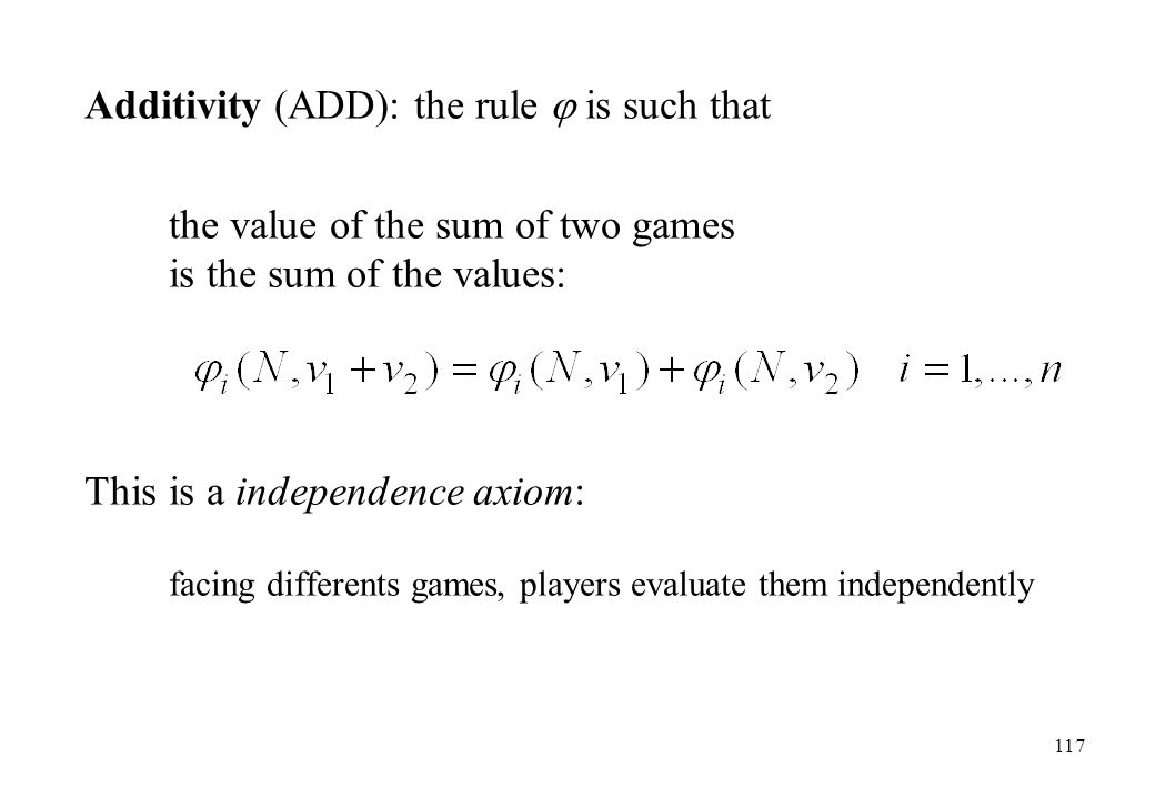 Additivity (ADD): the rule  is such that