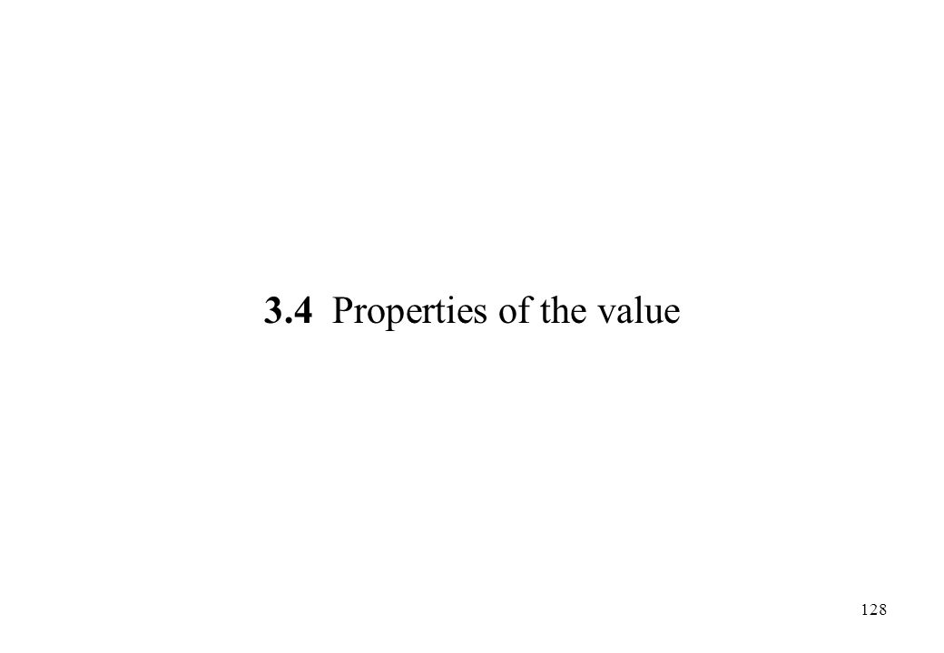 3.4 Properties of the value