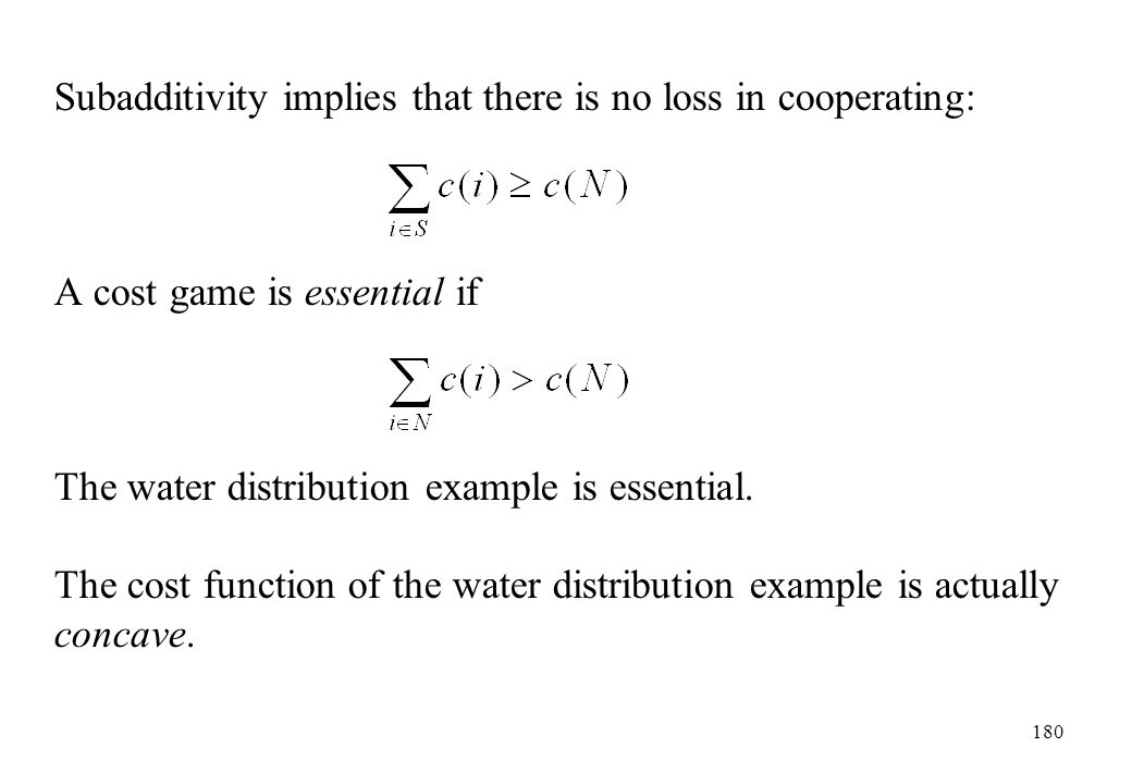 Subadditivity implies that there is no loss in cooperating: