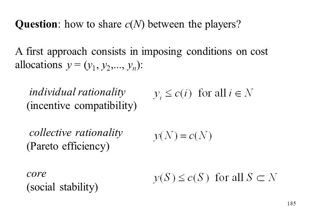 Question: how to share c(N) between the players